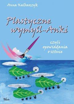 Plastyczne wymyśl-Anki