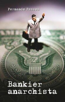 Bankier anarchista