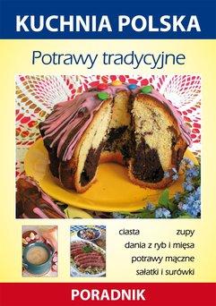 Potrawy tradycyjne. Kuchnia polska. Poradnik