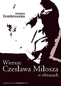 Wiersze Czesława Miłosza o obrazach
