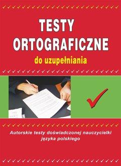 Testy ortograficzne do uzupełniania