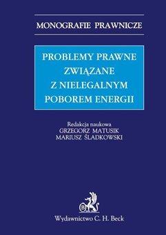 Problemy prawne związane z nielegalnym poborem energii