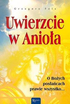 Uwierzcie w Anioła