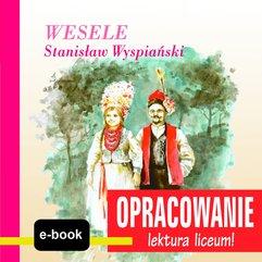 Wesele (Stanisław Wyspiański) - opracowanie