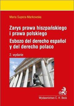 Zarys prawa hiszpańskiego i prawa polskiego. Esbozo del derecho espanol y del derecho polaco