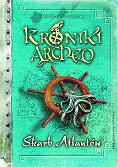 Kroniki Archeo. Skarb Atlantów