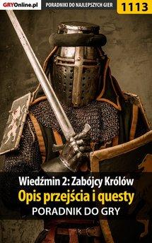 Wiedźmin 2: Zabójcy Królów - poradnik do gry