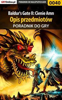 Baldur's Gate II: Cienie Amn - poradnik do gry
