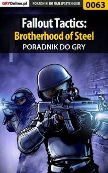 Fallout Tactics: Brotherhood of Steel - poradnik do gry