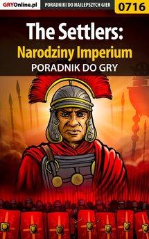The Settlers: Narodziny Imperium - poradnik do gry
