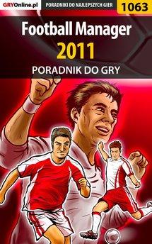 Football Manager 2011 - poradnik do gry
