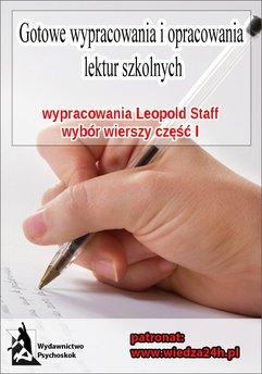 """Wypracowania - Leopold Staff """"Wybór wierszy - Część I"""""""