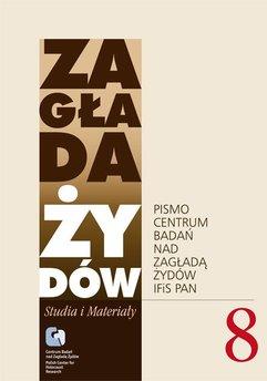 Zagłada Żydów. Studia i Materiały vol. 8 R. 2012