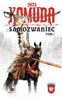 Orły na Kremlu. (tom 1). Samozwaniec, tom 1