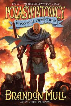 Pozaświatowcy. (Tom 3). W pogoni za proroctwem
