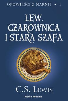 Opowieści z Narnii (#1). Lew, Czarownica i Stara Szafa
