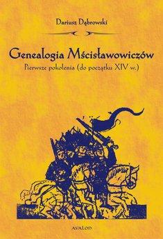 Genealogia Mścisławowiczów. Pierwsze pokolenia (do początku XIV wieku)