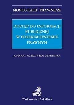 Dostęp do informacji publicznej w polskim systemie prawnym
