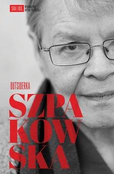 Szpakowska. Outsiderka