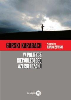 Górski Karabach w polityce niepodległego Azerbejdżanu