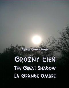 Groźny cień. The Great Shadow. La Grande Ombre