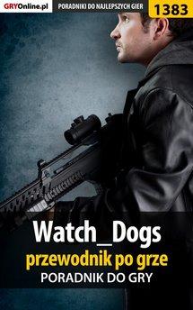 Watch Dogs - poradnik do gry