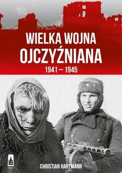 Wielka Wojna Olczyźniana 1941-1945