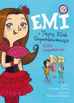 Emi i Tajny Klub Superdziewczyn. Kółko hiszpańskiego
