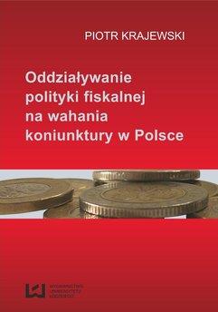 Oddziaływanie polityki fiskalnej na wahania koniunktury w Polsce
