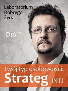 Twój typ osobowości: Strateg (INTJ)