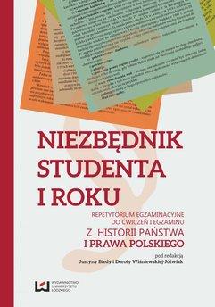Niezbędnik studenta I roku. Repetytorium egzaminacyjne do ćwiczeń i egzaminu z historii państwa i prawa polskiego