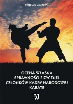 Ocena własna sprawności fizycznej członków kadry narodowej karate