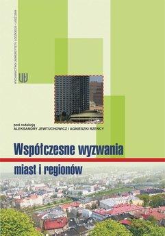 Współczesne wyzwania miast i regionów