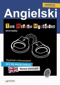 Two Warsaw Mysteries. Angielski kryminał z ćwiczeniami