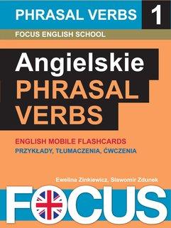 Angielskie Phrasal Verbs. Zestaw 1