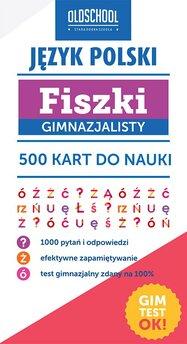 Język polski. Fiszki gimnazjalisty. 500 kart do nauki