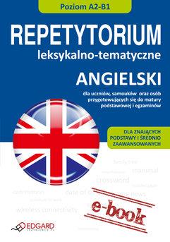 Angielski - Repetytorium leksykalno-tematyczne A2-B1