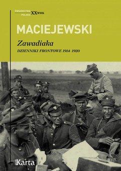 Zawadiaka. Dzienniki frontowe 1914–1920