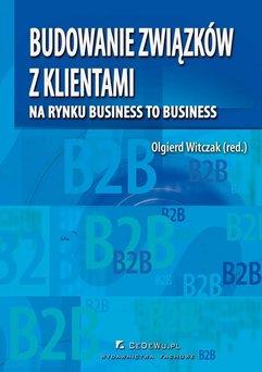 Budowanie związków z klientami na rynku business to business