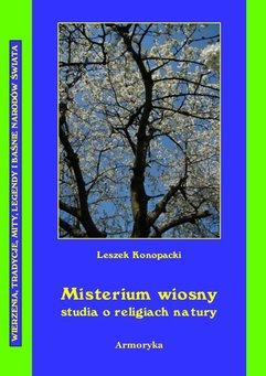 Misterium wiosny Studia o religiach natury