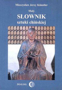 Mały słownik sztuki chińskiej
