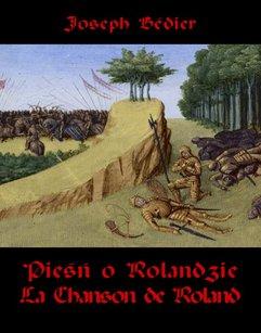 Pieśń o Rolandzie. La Chanson de Roland