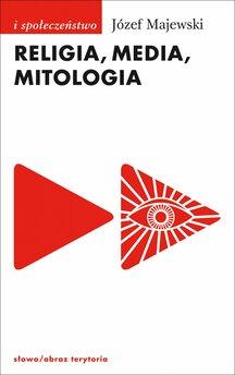 Religia, media, mitologia
