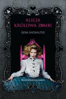 Alicja, królowa zombi
