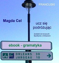 Francuski, ucz się podróżując - Orlean. Gramatyka.