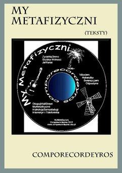 My Metafizyczni (Teksty)