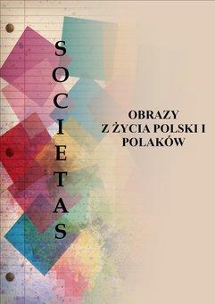Societas. Obrazy z życia Polski i Polaków.