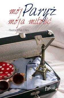 Mój Paryż, moja miłość