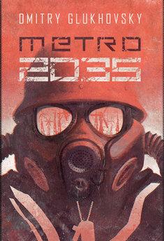 Metro (Tom 3). Metro 2035