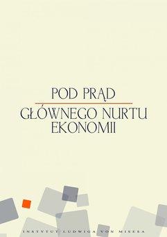 Pod prąd głównego nurtu ekonomii